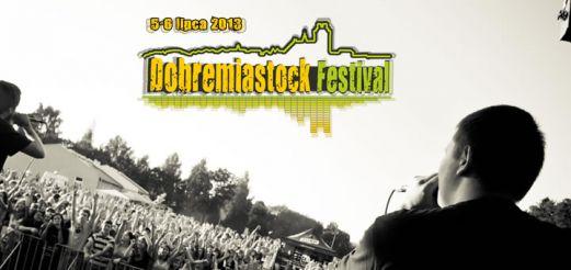 Dobremiastock Festival 2013 – pierwsi artyści